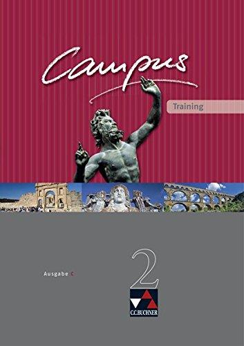 Campus - Ausgabe C. Gesamtkurs Latein in drei Bänden / Campus C Training 2: Zu den Lektionen 41-76