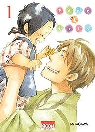 Père & Fils, tome 1 par Mi Tagawa