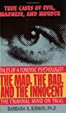 The Mad, the Bad, and the Innocent, Barbara R. Kirwin, 0061013447