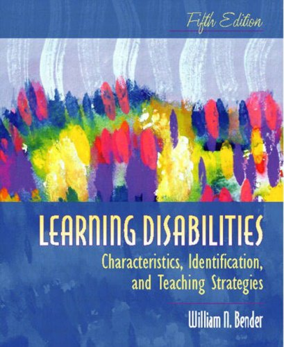 Learning Disabilities: Characteristics, Identification, and Teaching Strategies, Fifth Edition