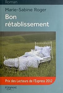 vignette de 'Bon rétablissement (Marie-Sabine Roger)'