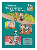 Someday You'll Find Her, Charlie Brown, Charles M. Schulz, 0394854292