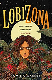 Lobizona: A Novel (Wolves of No World Book 1)
