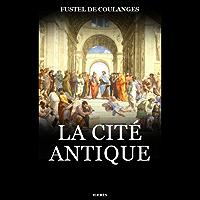 La Cité antique (French Edition)