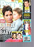 People Magazine (HALLE Berry(Battel Foe Her Baby), February 14,2011)