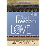Short Stories by Anton Chekhov Bk.3 About Truth, Freedom and Love (English Edition)by Anton Chekhov