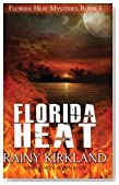 Florida Heat (Florida Heat Mystery Series) (Volume 1)