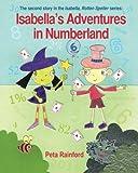 Isabella's Adventures in Numberland: Volume 2