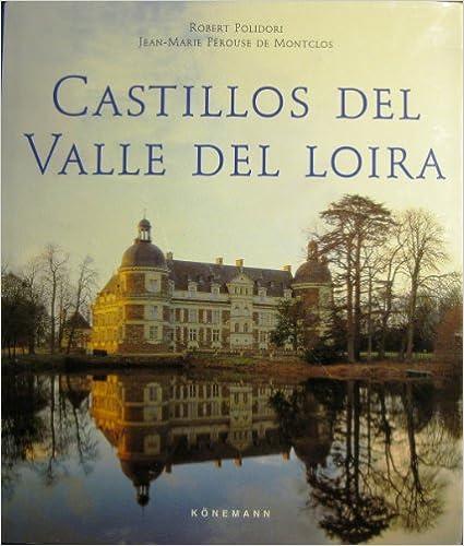 Download free e books for iphone Los castillos de Loira PDB 3829010079