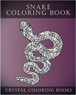 Amazon.com: Snake Coloring Book: A Stress Relief Adult Coloring Book ...