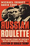 Image of Russian Roulette: The Inside Story of Putin's War on America and the Election of Donald Trump