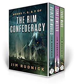 The RIM Confederacy Series: BoxSet Three: BOOKS 7, 8, & 9 of the RIM Confederacy Series by [Rudnick, Jim]