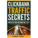 Make Money Online: Clickbank Traffic Secrets: make money online, clickbank, affiliate marketing