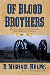 Of Blood and Brothers: Book Two (Of Blood & Brothers)