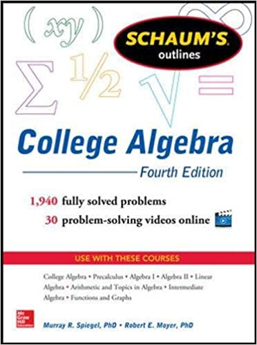 Schaums outline of college algebra 4th edition schaums outlines schaums outline of college algebra 4th edition schaums outlines murray r spiegel robert e moyer 8601419541898 amazon books fandeluxe Image collections