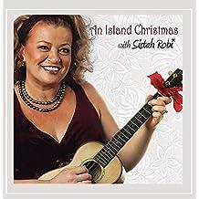 Island Christmas With Sistah Robi