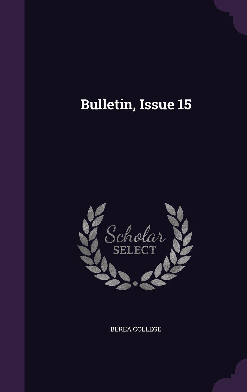 Bulletin, Issue 15 pdf epub