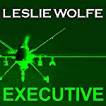 Executive: A Thriller | Leslie Wolfe