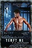 Tempt Me, R. G. Alexander, 0425243338