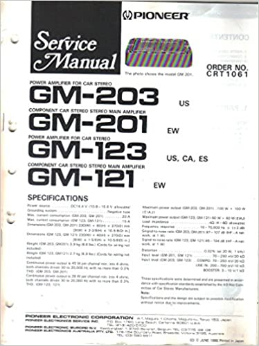 pioneer gm-203 gm-201 gm-123 gm-121 power amplifier for car stereo, service  manual, parts list, schematic wiring diagram: pioneer electronic corp,