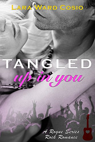 Tangled Up In You by Lara Ward Cosio ebook deal