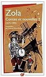 Contes et nouvelles, tome 2  par Zola