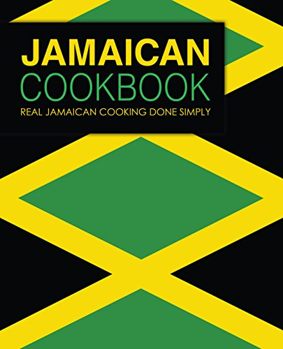 Jamaican Cookbook: Real Jamaican Cooking Done Simply by BookSumo Press