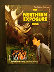 Northern Exposure: The Official Publication of the Television Series