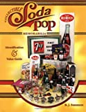 img - for Collectible Soda Pop Memorabilia: Identification & Value Guide book / textbook / text book