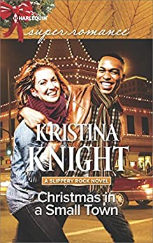 Christmas in a Small Town (A Slippery Rock Novel) by [Knight, Kristina]