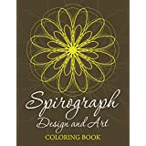 Spirograph Design and Art Coloring Book (Spirograph Design and Art Book Series)