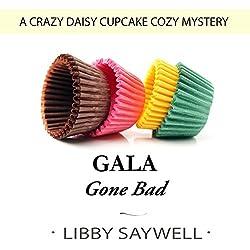Gala Gone Bad