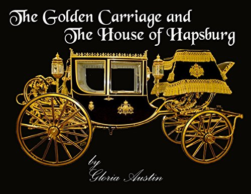 (The Golden Carriage and the House of)