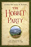 img - for The Hobbit Party: The Vision of Freedom That Tolkien Got, and the West Forgot book / textbook / text book