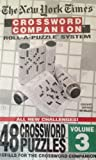 The New York Times Crossword Companion Roll-A-Puzzle Refill 48 Crossword Puzzles Volume 3