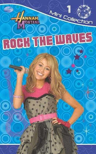 Disney Fiction Dairies: Rock the Waves Bk. 1: Hannah Montana (Hannah Montana Diaries) by Not Stated (2009-09-01) ()