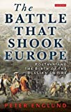The Battle that Shook Europe: Poltava and the Birth of the Russian Empire, Peter Englund, 1780764766