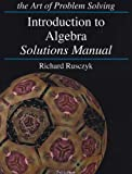 Introduction to Algebra Solution Manual, Richard Rusczyk, 1934124028