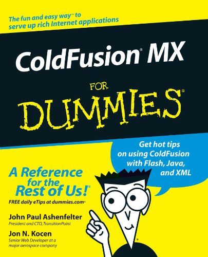 ColdFusion MX For Dummies by Unknown