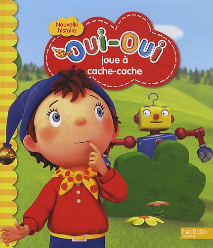 Oui-Oui Joue a Cache-Cache (English and French Edition) PDF