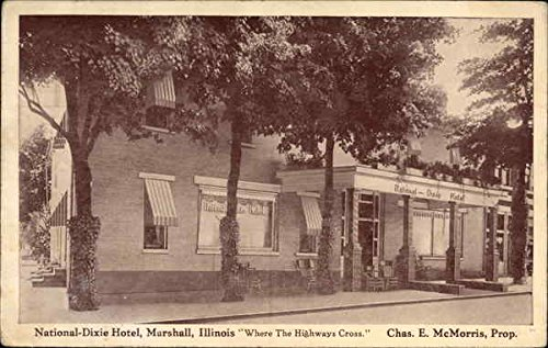 National Dixie Hotel   Where The Highways Cross Marshall  Illinois Original Vintage Postcard