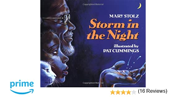 Storm in the Night: Mary Stolz, Pat Cummings: 9780064432566 ...