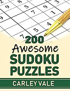 Win A Free 200 Awesome Sudoku Puzzles: Hours of fun with brain teasing...