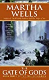 The Gate of Gods, Martha Wells and M. Wells, 0380808005