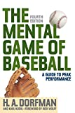 img - for The Mental Game of Baseball: A Guide to Peak Performance book / textbook / text book