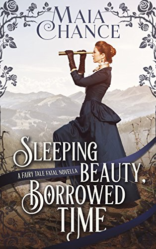 Sleeping Beauty, Borrowed Time: A Fairy Tale Fatal Novella