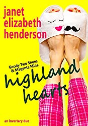 Highland Hearts: A Romantic Comedy Duo (Scottish Highlands Duo Book 2)