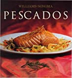 Pescados / Fish (Williams-Sonoma) (Spanish Edition)