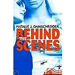 Behind the Scenes   Natalie J. Damschroder