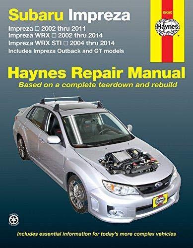 - Subaru Impreza, Impreza WRX & Impreza WRX STI Haynes Repair Manual (2002-2014)